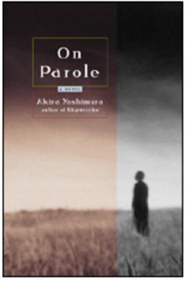 Emily gordon review on parole by akira yoshimura article