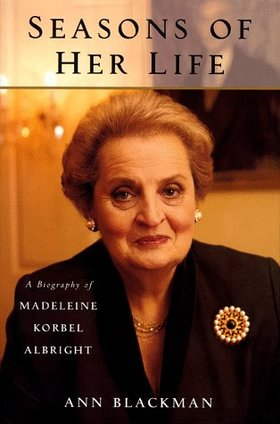 Seasons of her life madeleine albright ann blackman article