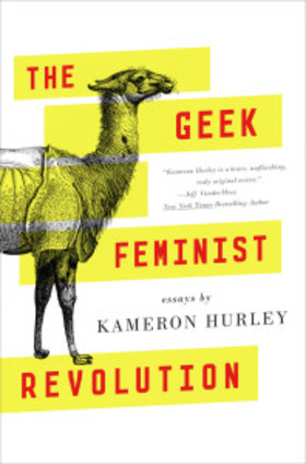 The geek feminist revolution kameron hurley cover tor 2016 198x300 article