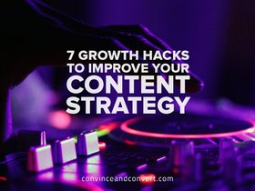 7 growth hacks to improve your content strategy article