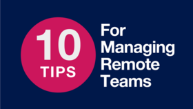 10 tips for managing remote teams article