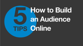 How to build an online audience article