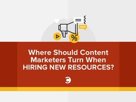 Where should content marketers turn when hiring new resources article