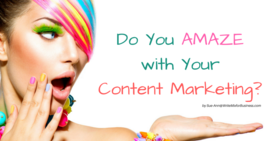 Do you amazewithyour content marketing  article