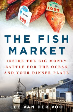 The fish market by lee van der voo article