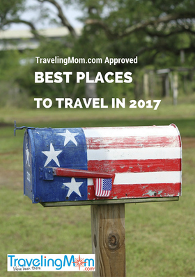 Travelingmom approved  best places to travel in 2017 article