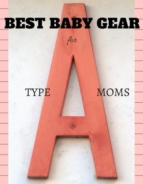 Best baby gear for type a moms article