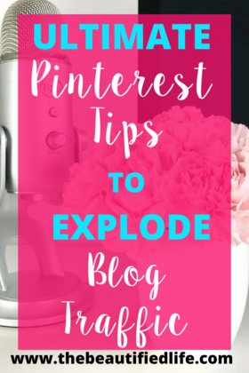 Ultimate pinterest tips to explode blog traffic graphic 2 article