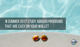 8 summer 2017 study abroad programs that are easy on your wallet header 1485135785 article