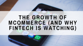 The growth of mcommerce %28and why fintech is watching%29 article