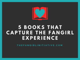 5 books that capture the fangirl experience article