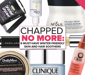 Chapped no more 8 must have winter friendly skin and hair soothers article