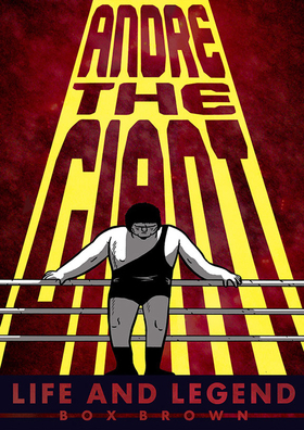 Comics box brown andre the giant cover artwork article