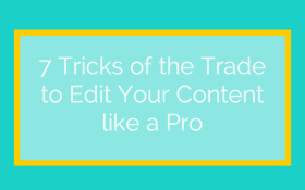 7 tricks of the trade to edit your 1 article