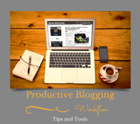Productive blogging workflow 452x400 article