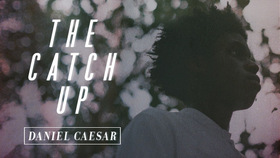 The catch up daniel caesar article