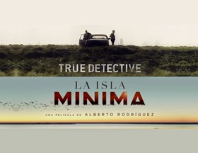 La isla minima vs true detective article