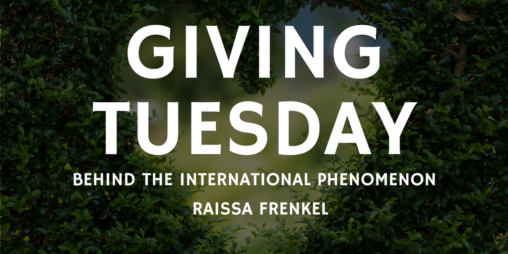 Raissa frenkel e2 80 94giving tuesday