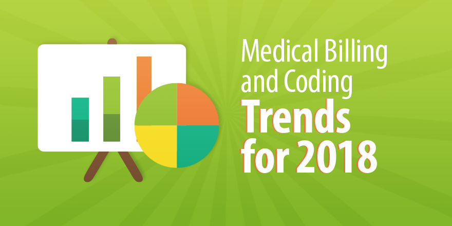Medical Billing And Coding Trends For 2018