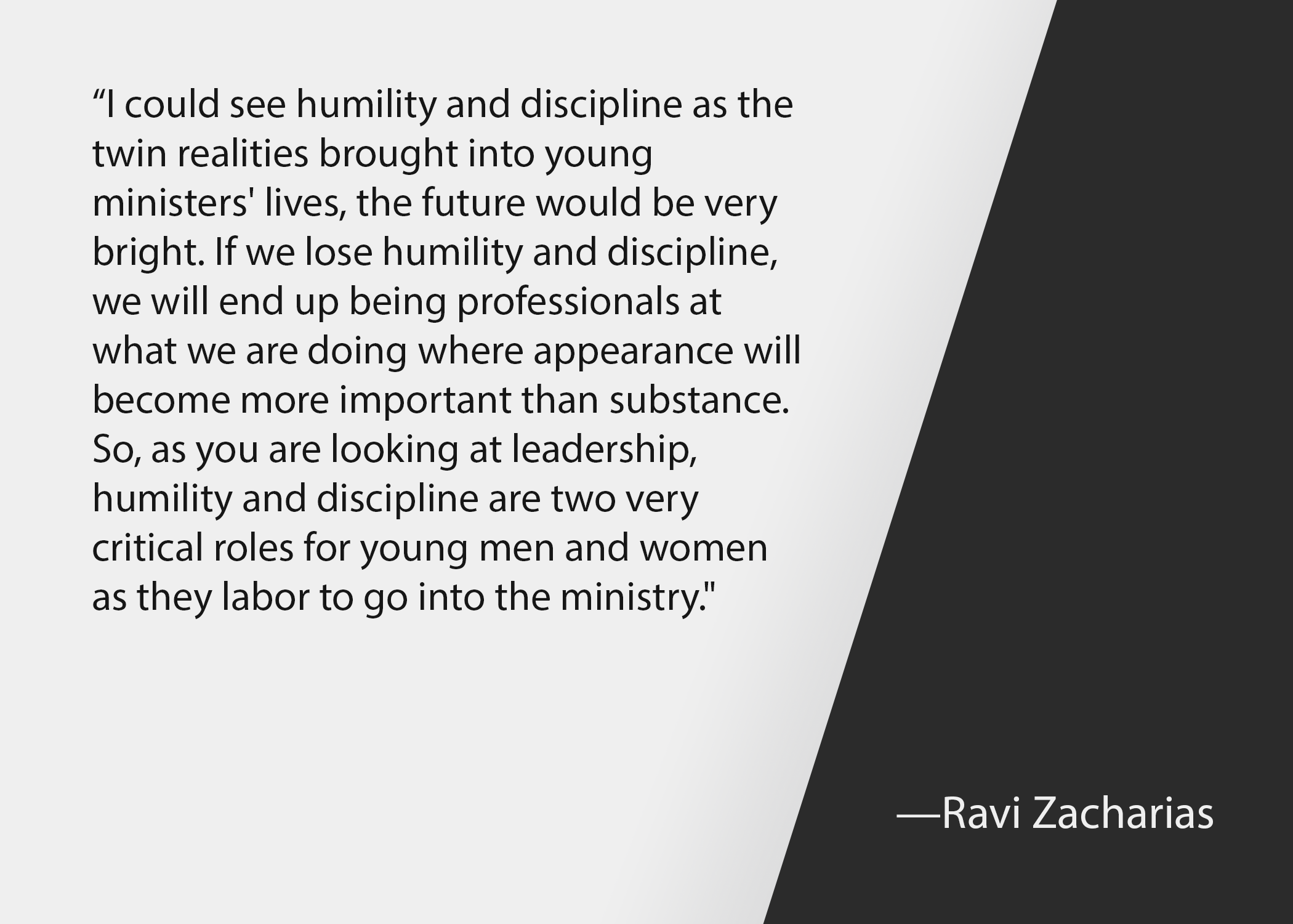 Church leadership quotes: Ravi Zacharias quote