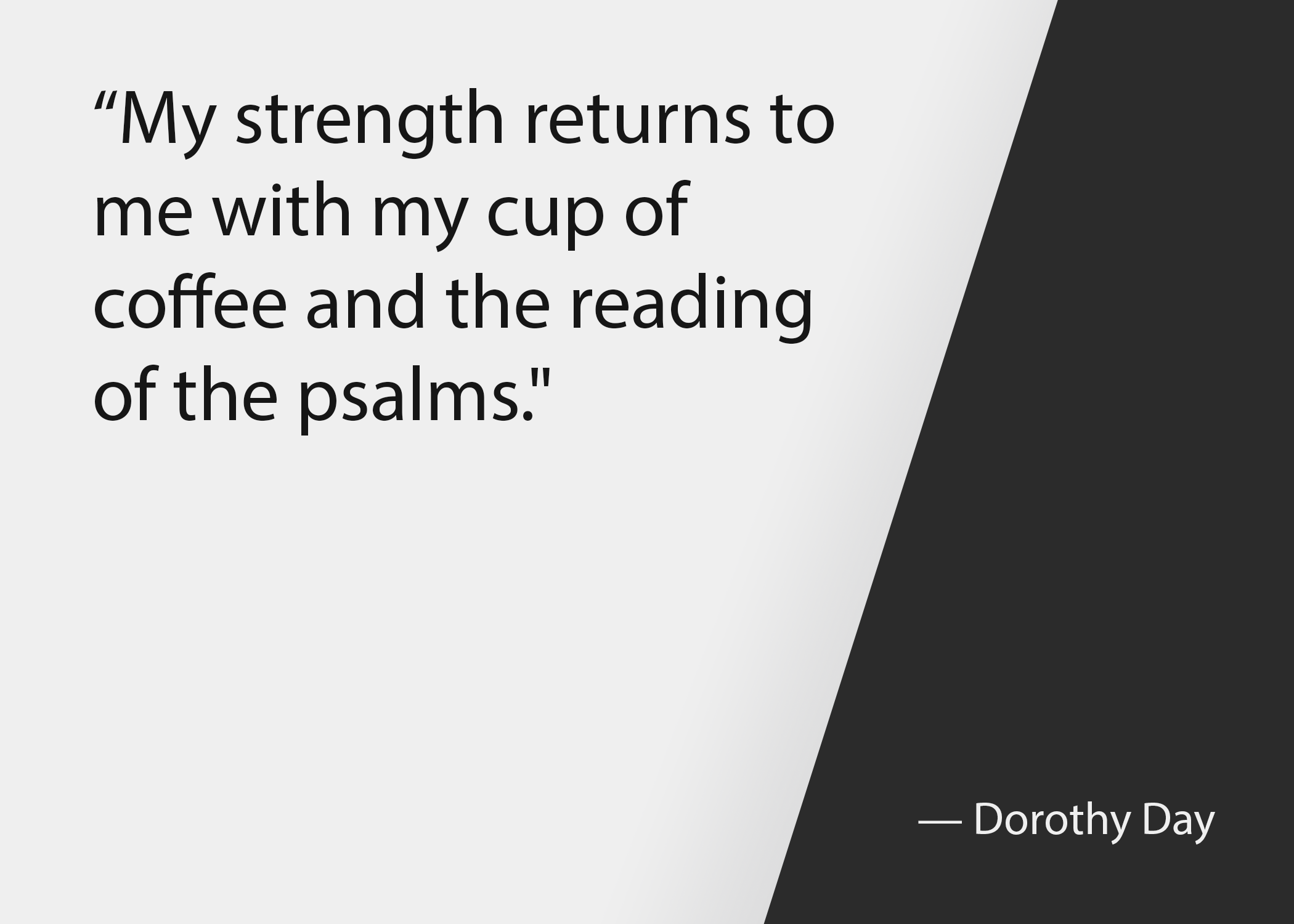 Church leadership quotes: Dorothy Day quote