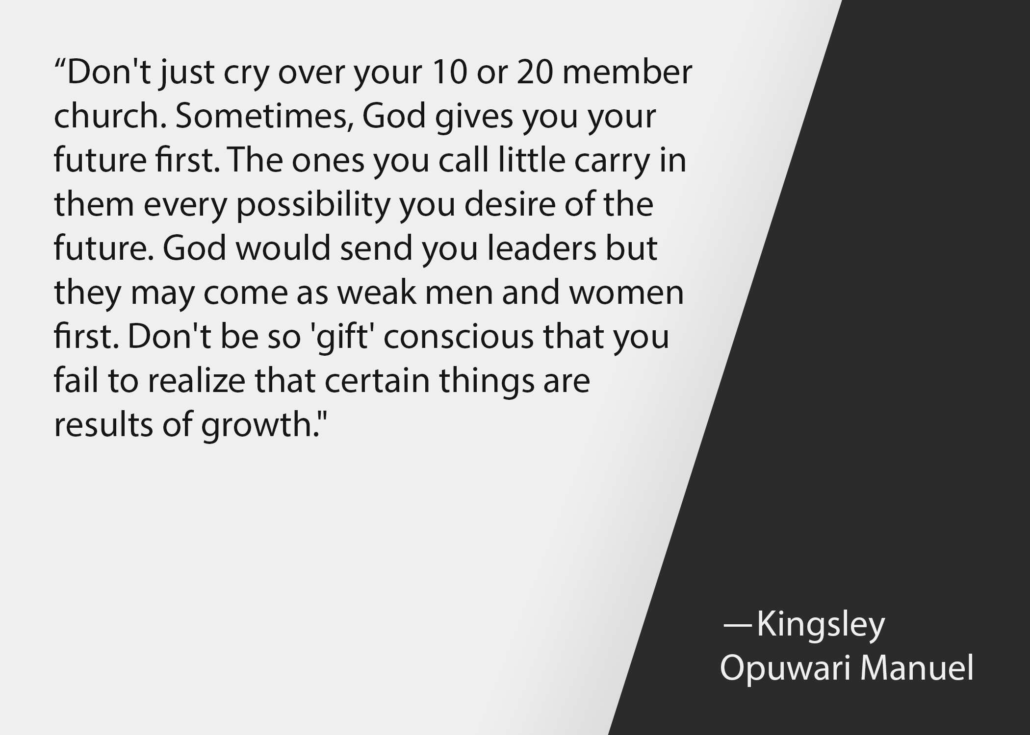 Church leadership quotes: Kingsley Opuwari Manuel quote