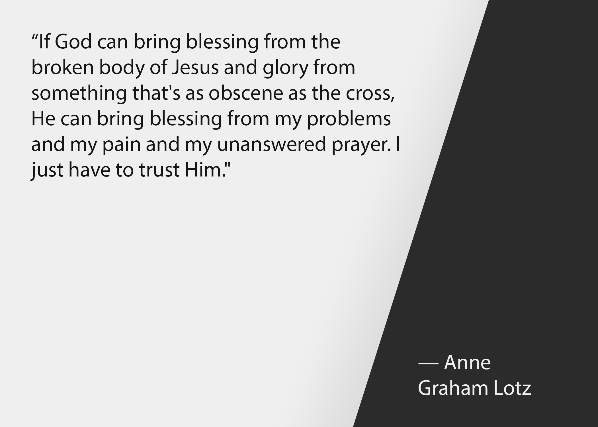 Church leadership quotes: Anne Graham Lotz quote