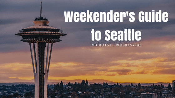 Weekender 27s guide to seattle  7c mitch levy