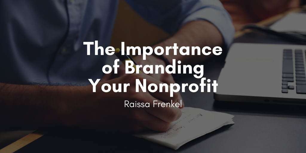 Raissa frenkel e2 80 94branding your nonprofit