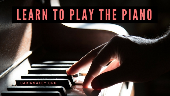 Carin maxey learn to play piano