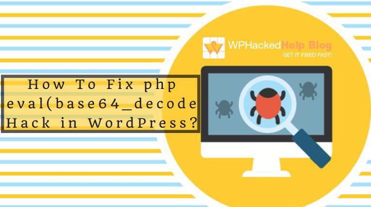 Eval 28base64 decode 28 29 29 hack wordpress