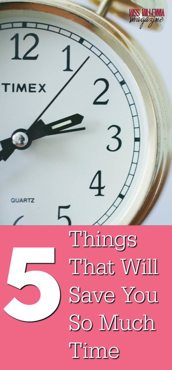 5 things that will save you so much time