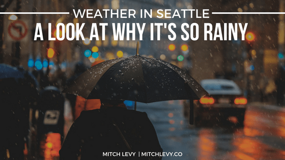 Weather in seattle   a look at why it 27s so rainy  7c mitch levy