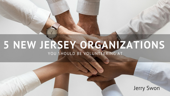 Jerry swon  5 new jersey organizations you should be volunteering at