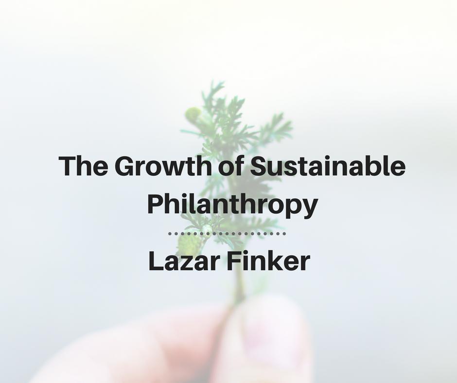 Lazar finker e2 80 94sustainable philanthropy