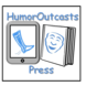 Humor Outcasts