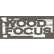 Wood Focus