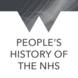 People's History of the NHS