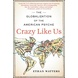 Crazy Like Us: The Book