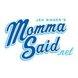 MommaSaid.net