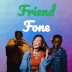 Friend Fone