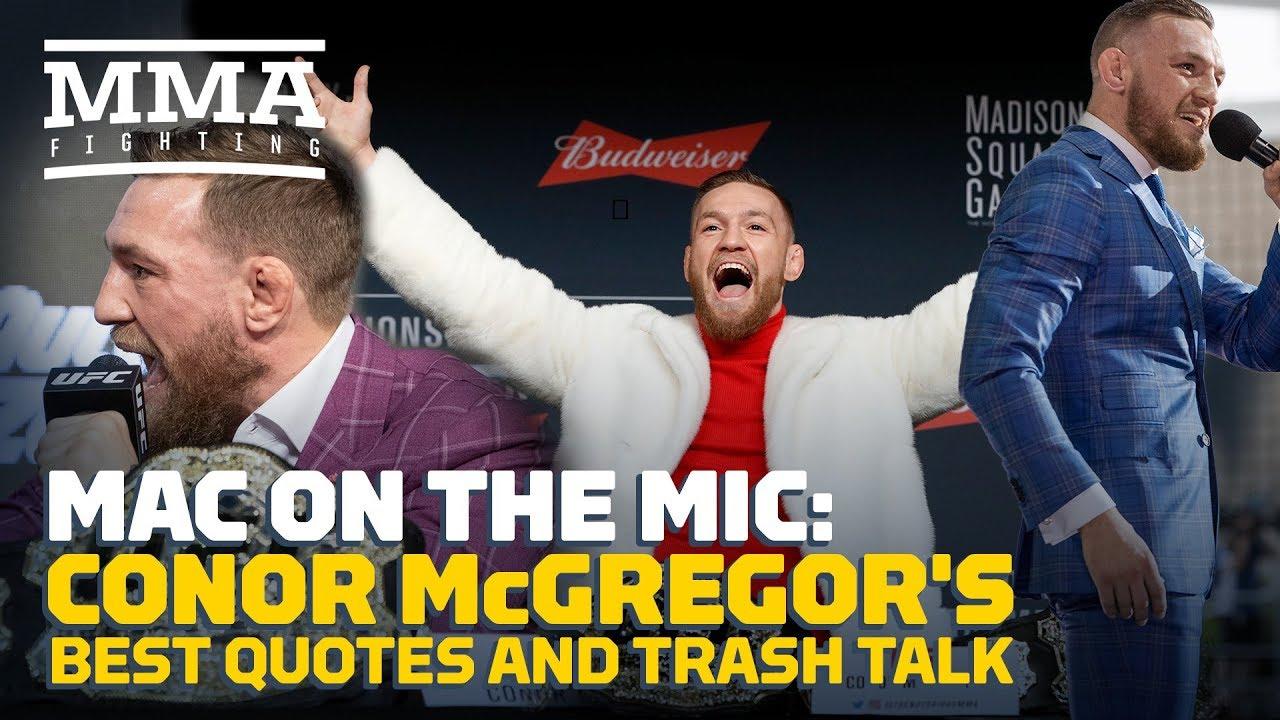 Conor Mcgregor Trash Talk Quotes: Conor McGregor's Best Quotes And Trash Talk