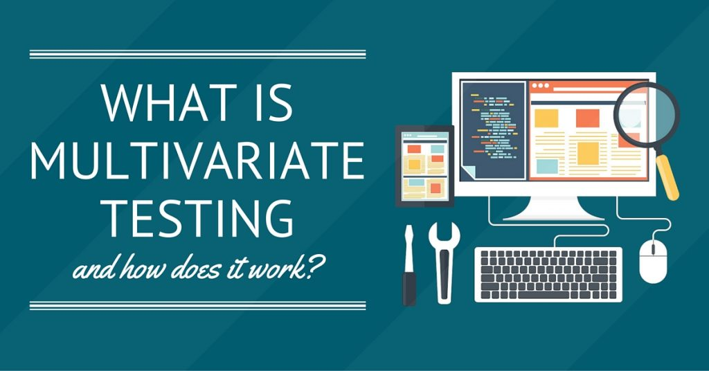 What Is Multivariate Ad Testing and How Does It Work?