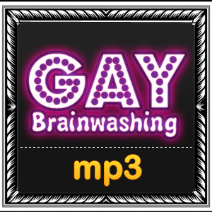 Gay Brainwashing mp3