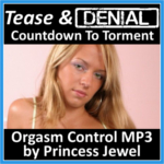 Tease and Denial MP3 by Princess Jewel