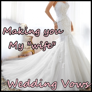 making you my wife