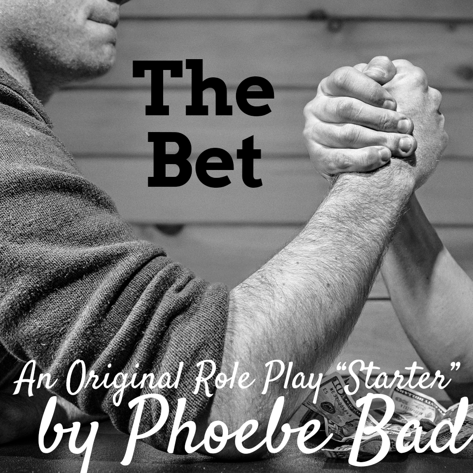 Role Play Starter: The Bet (PTV)