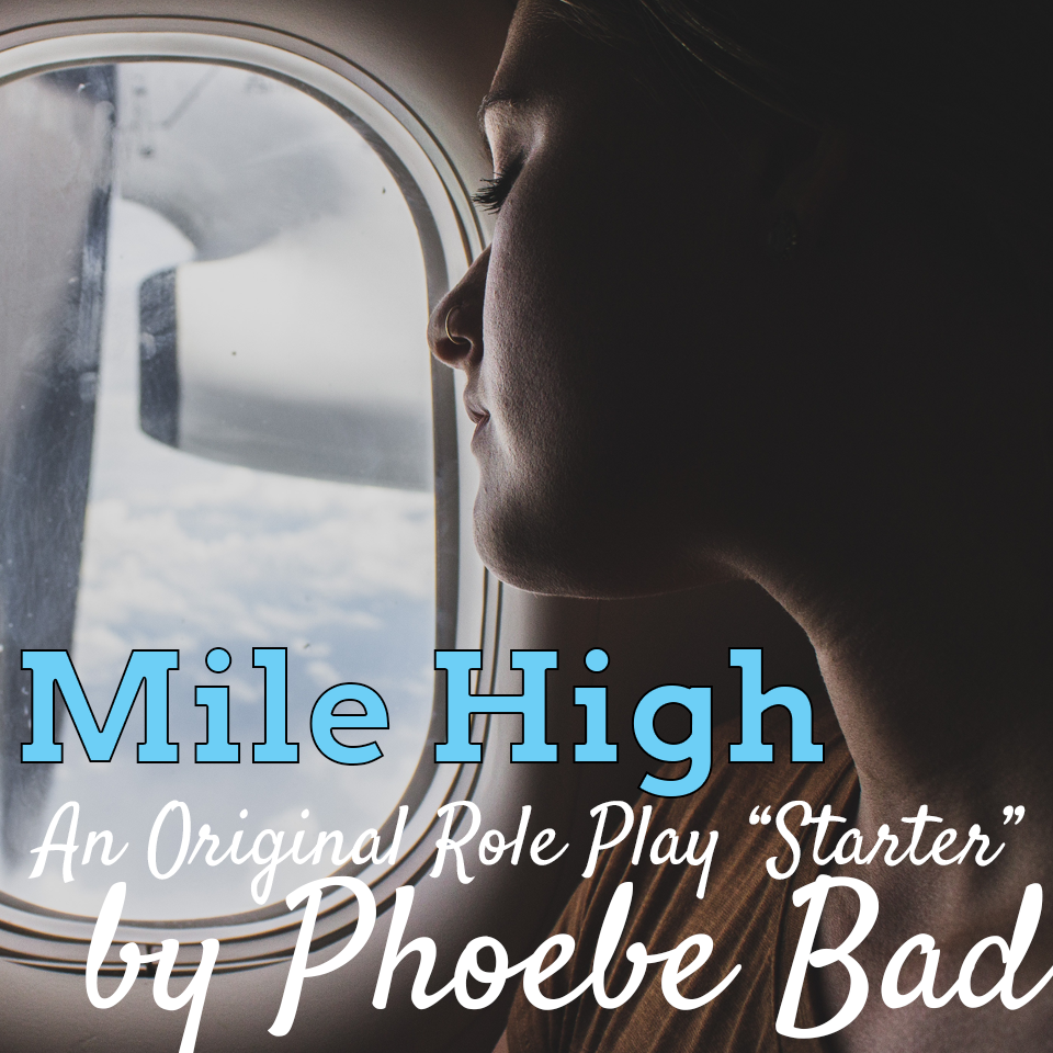 Role Play Starter: Mile High