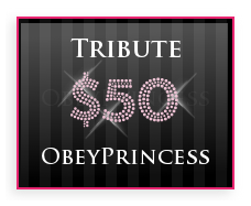 Tribute Princess $50