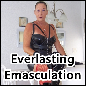 emasculation ego destruction